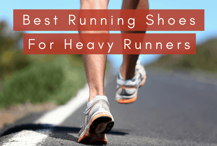 Top Rated Running Shoes For Heavy Runners