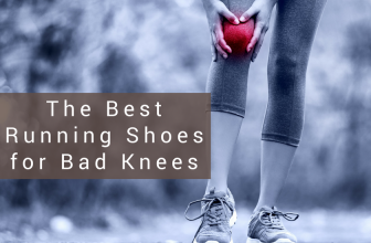The Best Running Shoes for Bad Knees in 2018