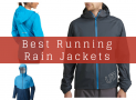 Best Running Rain Jackets in 2017
