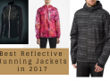 Best Reflective Running Jackets in 2017