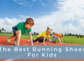 The Best Running Shoes for Kids in 2018