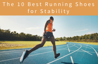 The 10 Best Running Shoes for Stability in 2018