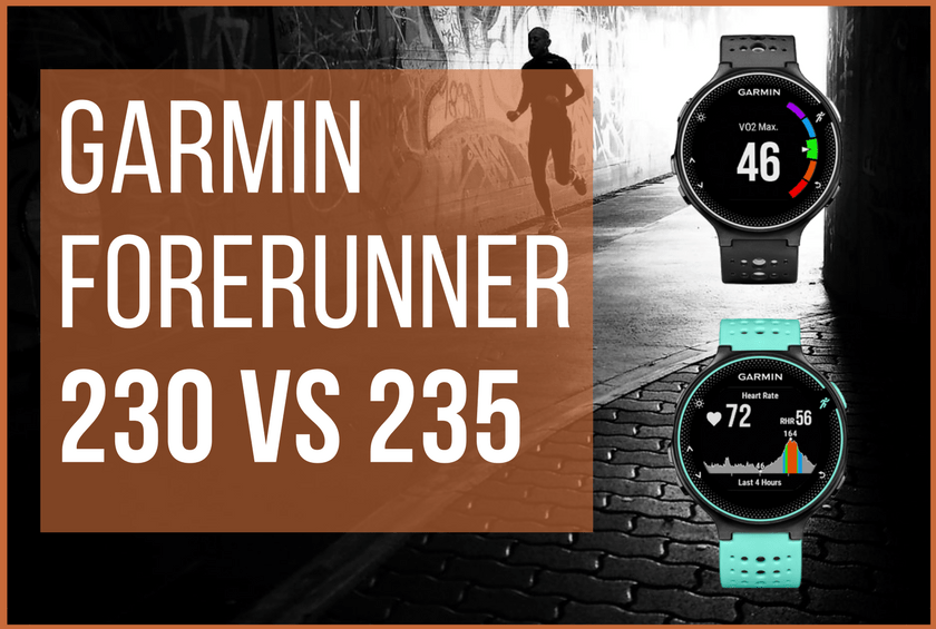 Garmin 230 vs 235 - The Wired Runner