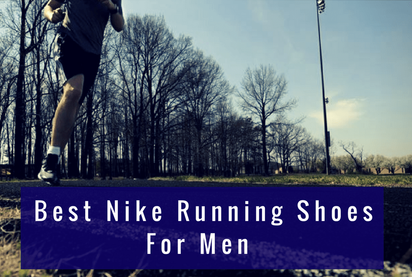 6cd4b51abe9 The Best Nike Running Shoes for Men in 2019. Ben Drew. For some runners