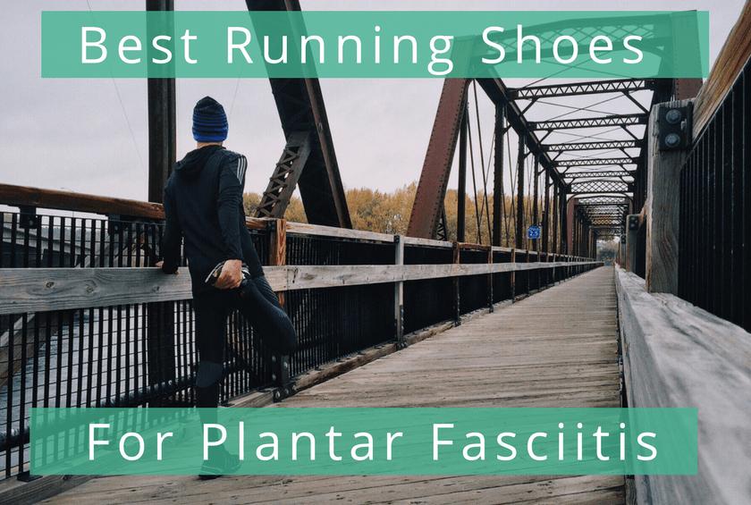 Best Running Shoes For Plantar Fasciitis 2020 Best Running Shoes for Plantar Fasciitis in 2019   The Wired Runner