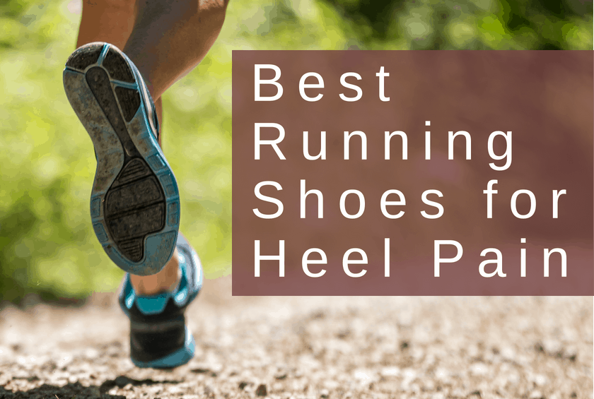 Best Running Shoes for Heel Pain in
