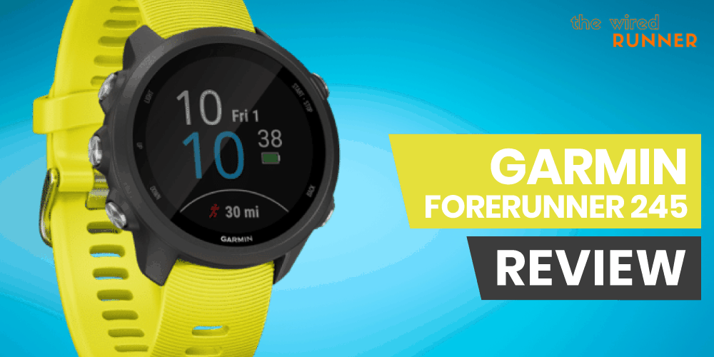 Garmin Forerunner 245 GPS Watch Review