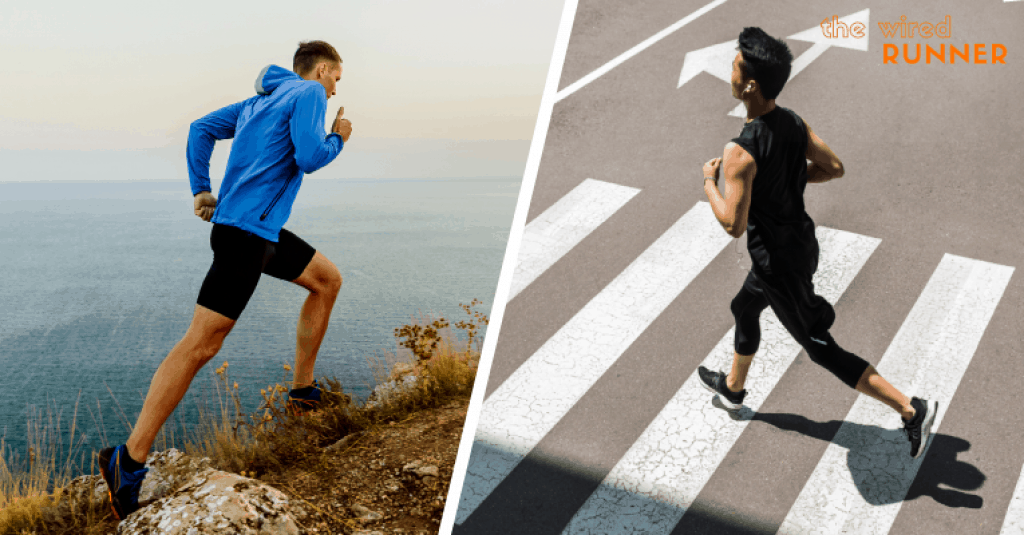 Trail Running vs Road Running - which is better