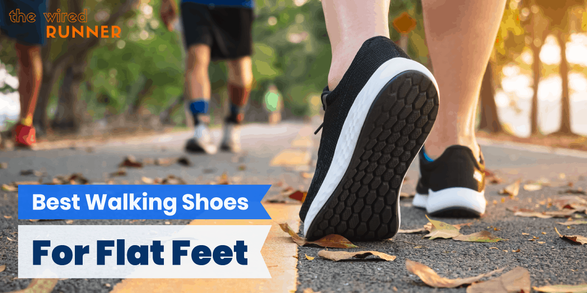Best Walking Shoes For Flat Feet in