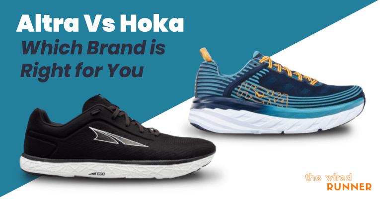 Altra Vs Hoka – Which Brand is Right