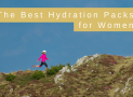 The Best Hydration Packs for Women in 2018