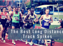 Best Long Distance Track Spikes of 2018