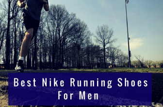 The Best Nike Running Shoes for Men in 2018
