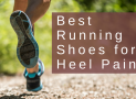 Best Running Shoes for Heel Pain in 2019