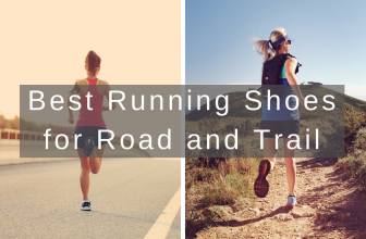 Best Running Shoes for Road and Trail in 2018