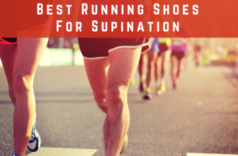 Best Running Shoes For Supination in 2018
