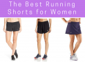 The Best Running Shorts for Women in 2019