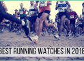 Best Running Watches in 2018