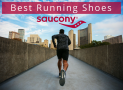 Best Saucony Running Shoes in 2019