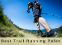 Best Trail Running Poles in 2018