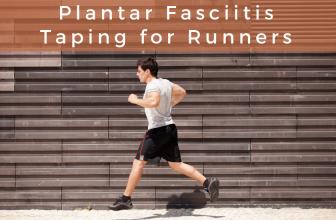 Plantar Fasciitis Taping for Runners