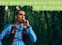 The Best Hydration Packs for Running in 2019