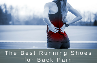 The Best Running Shoes for Back Pain in 2018