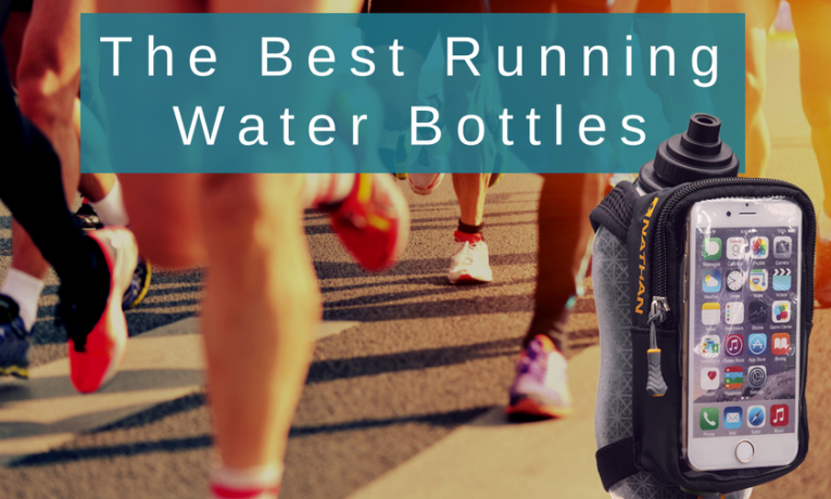 The Best Running Water Bottles in 2018