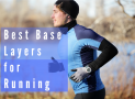 Best Base Layers for Running in 2019