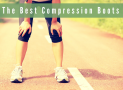 The Best Compression Boots in 2018