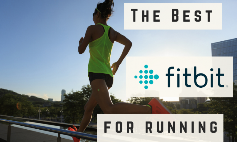 Best Fitbits for Runners in 2018