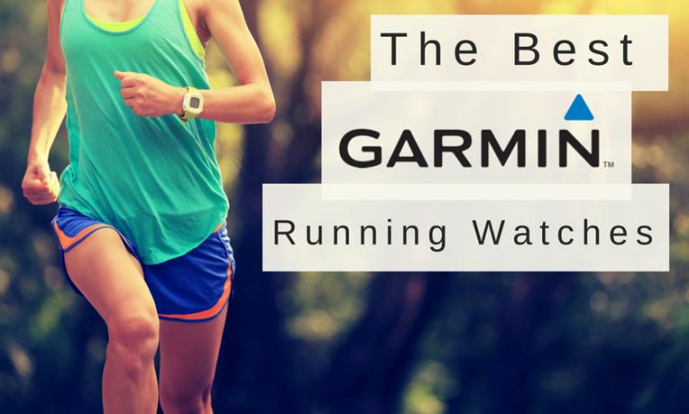 The Best Garmin Running Watches in 2018