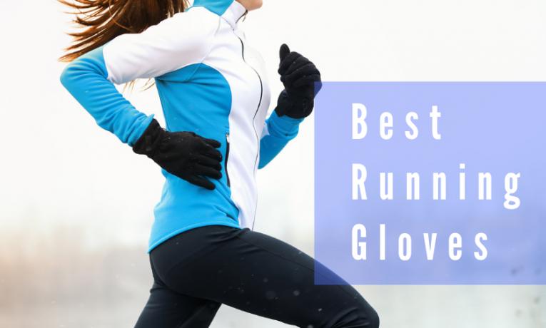 Best Running Gloves in 2018