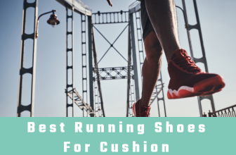 Best Running Shoes For Cushion in 2018